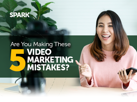 Are you making these 5 video marketing mistakes?
