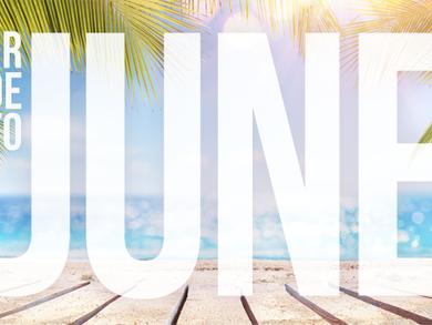 June: The unofficial start of summer