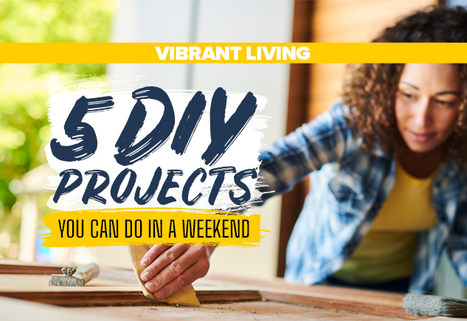 5 DIY Projects You Can Do in a Weekend