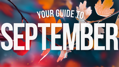 Your Guide to September