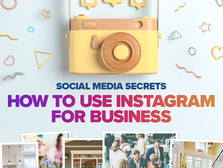 Social Media Secrets: How to Use Instagram for Business