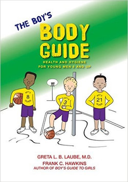 The Boy's Body Guide:
