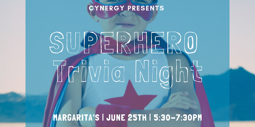 Trivia For A Cause: Superhero Trivia for Bread of Life Ministries