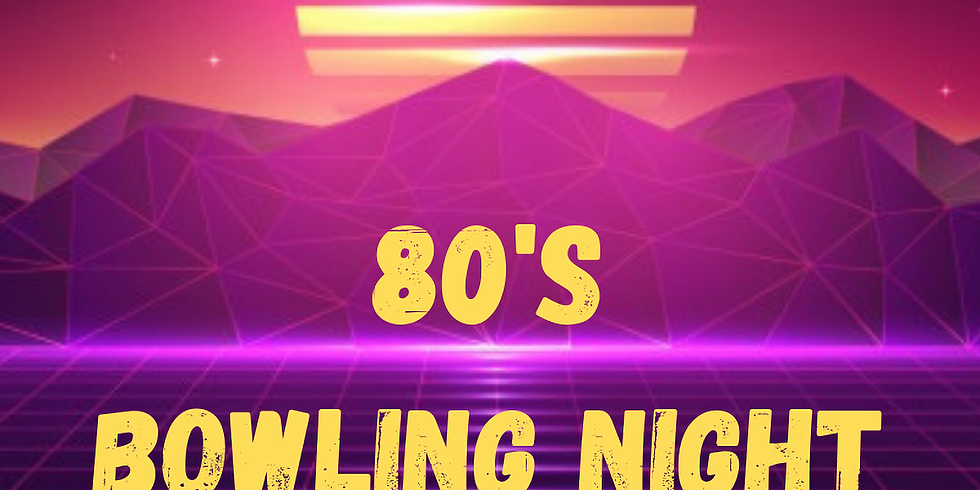 5th Annual Bowling Tournament: 80's Night!