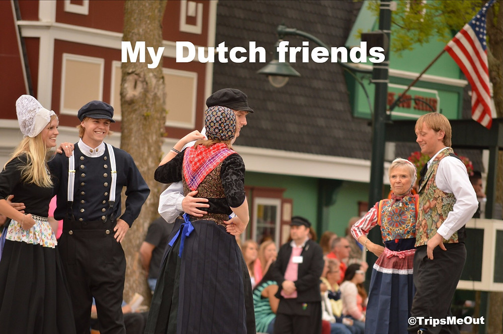 My Dutch friends