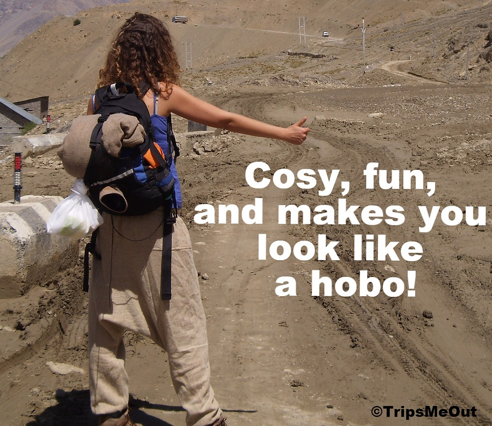 Cosy, fun, and makes you look like a hobo!