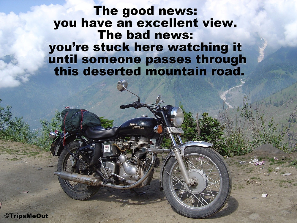 The good news: you have an excellent view. The bad news: you're stuck here watching it until someone passes through this deserted mountain road.