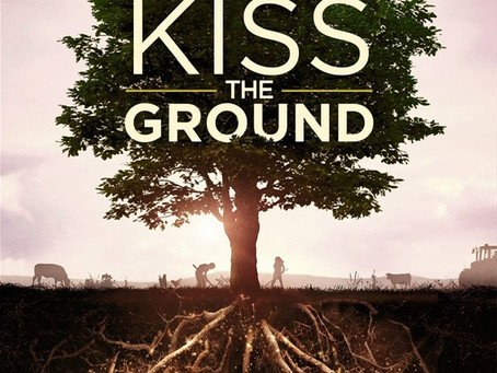 Join Us for Ground-Breaking Event - Kiss the Ground Online Watch Party