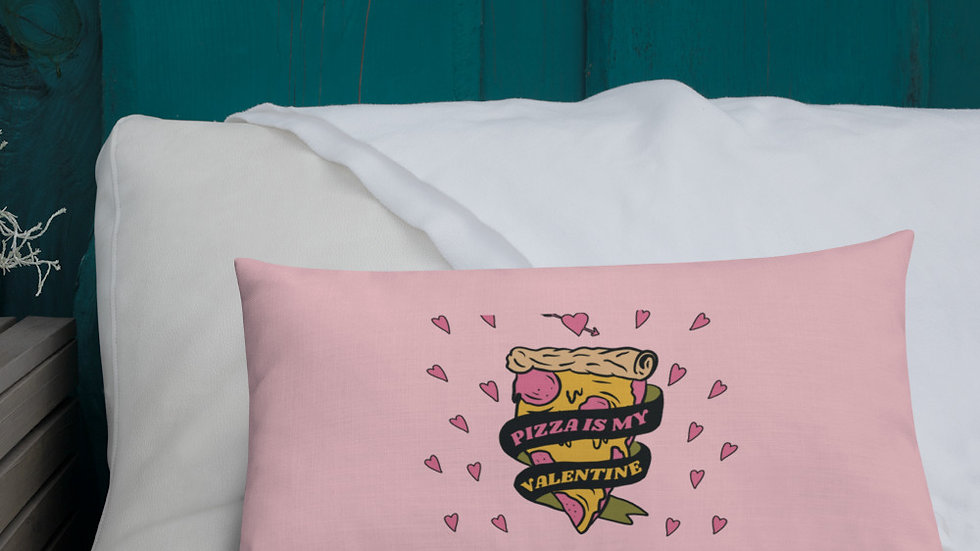 Premium Pillow | Pizza is my Valentine