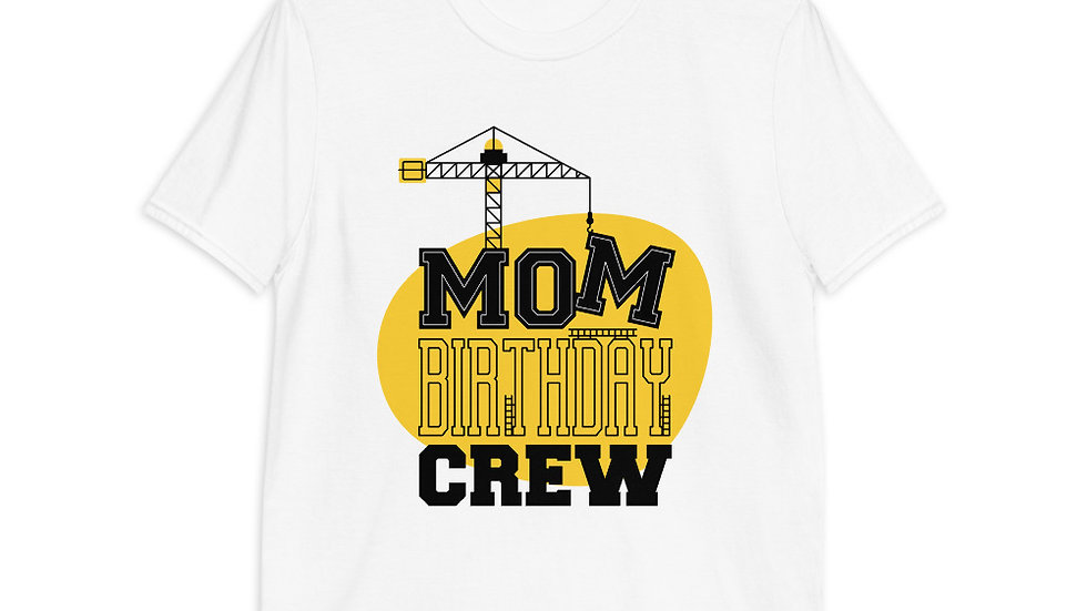Mom Birthday Crew | Women's short sleeve t-shirt