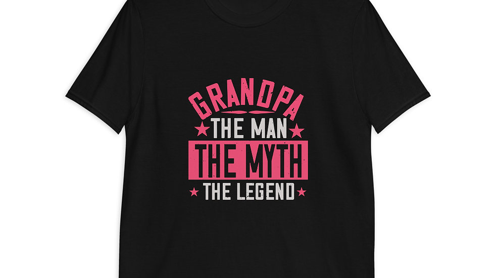 Grandpa the man the myth the legend | Short-Sleeve T-Shirt | Men