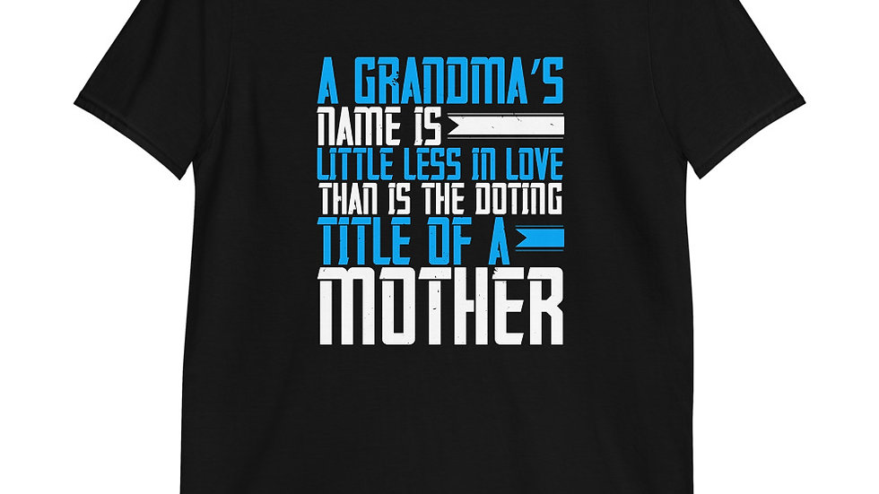 A grandma's name is little less in love.. | Short-Sleeve T-Shirt | Men