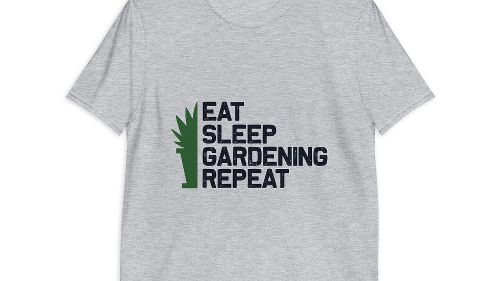 Eat Sleep Gardening Repeat | Short-Sleeve Unisex T-Shirt