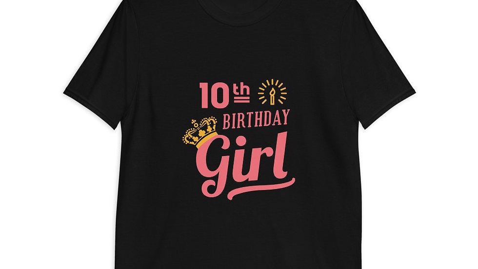 10th Birthday Girl | Short-Sleeve Unisex T-Shirt