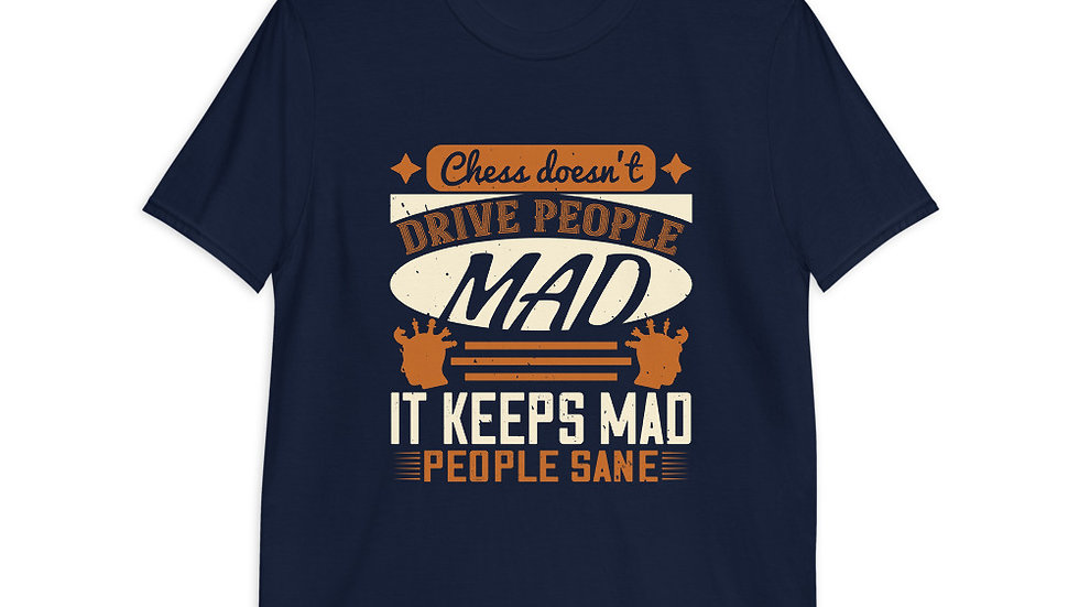 Chess does not drive people mad | Short-Sleeve T-Shirt | Men