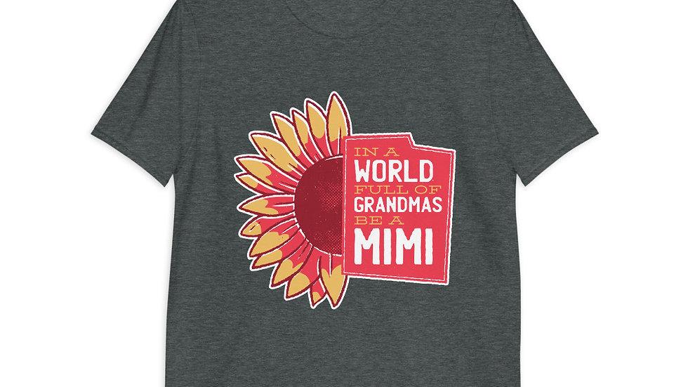 Be A Mimi Tshirt | Short-Sleeve Unisex T-Shirt