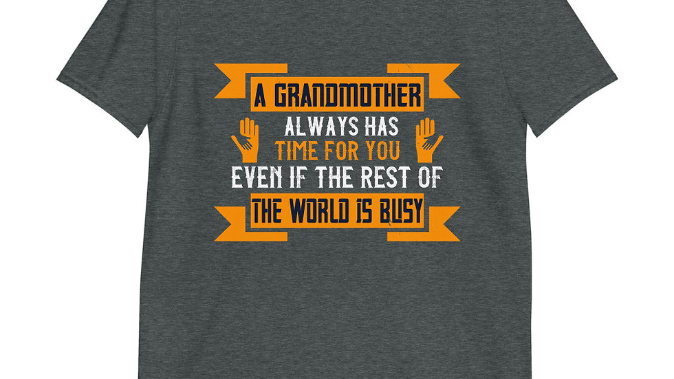 A grandmother always has time for you | Short-Sleeve T-Shirt | Men