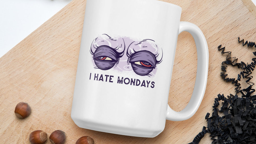 Glossy mug | I Hate Monday!