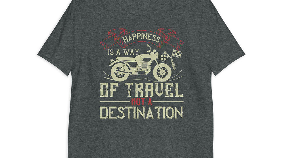 happiness is finding you have another gear left | Unisex T-Shirt