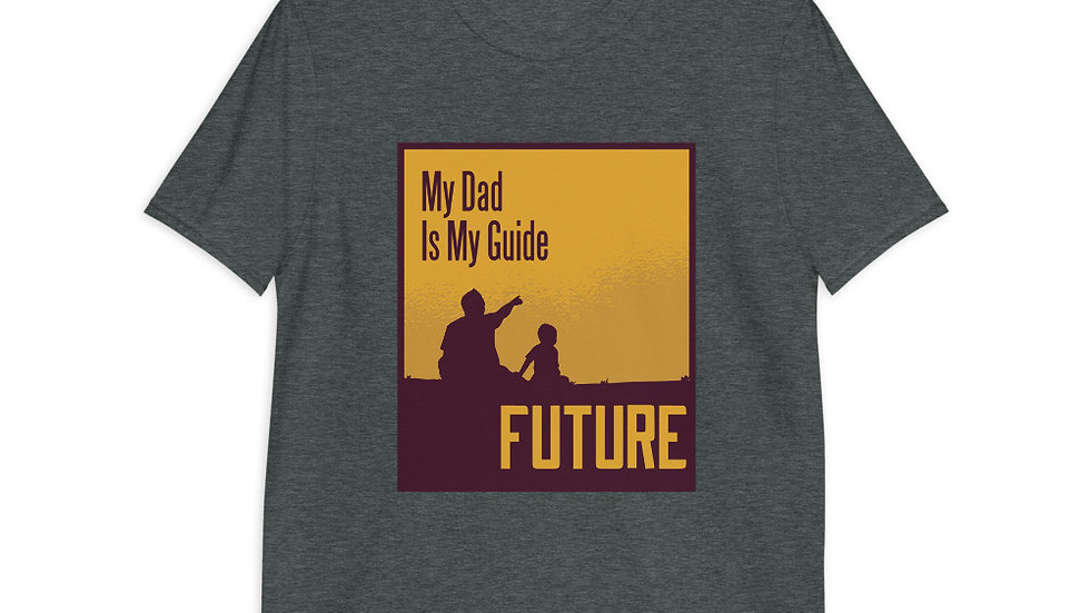 My Dad is my guide in the Future | Short-Sleeve T-Shirt | Men