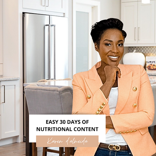 EASY 30 DAYS OF NUTRITIONAL CONTENT