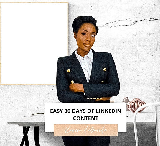 EASY 30 DAYS OF LINKEDIN CONTENT