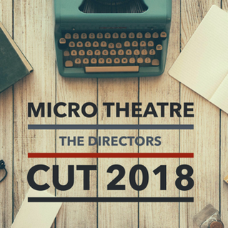 The Directors Cut - Venues, Plays and Directors Announced
