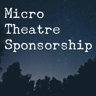 Become a 2017 Micro Theatre Sponsor