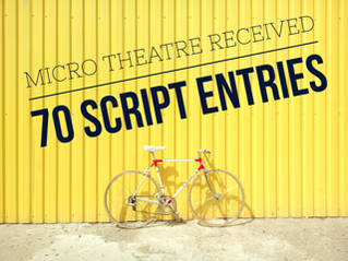 Micro Theatre Receives 70 Script Entries