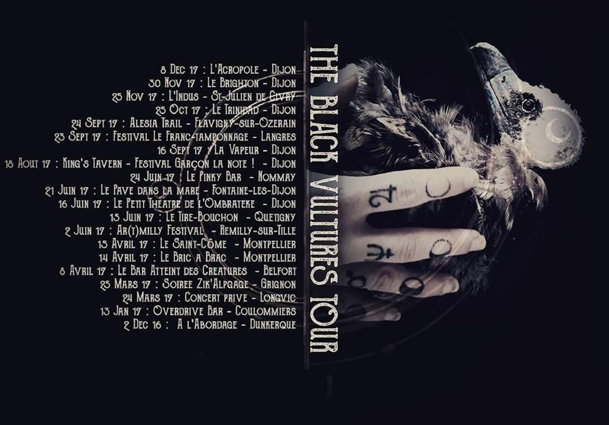 The Black Vultures Tour