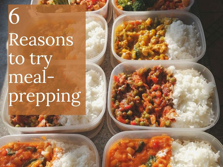 Meal prepping                                            (6 reasons why you should try it)