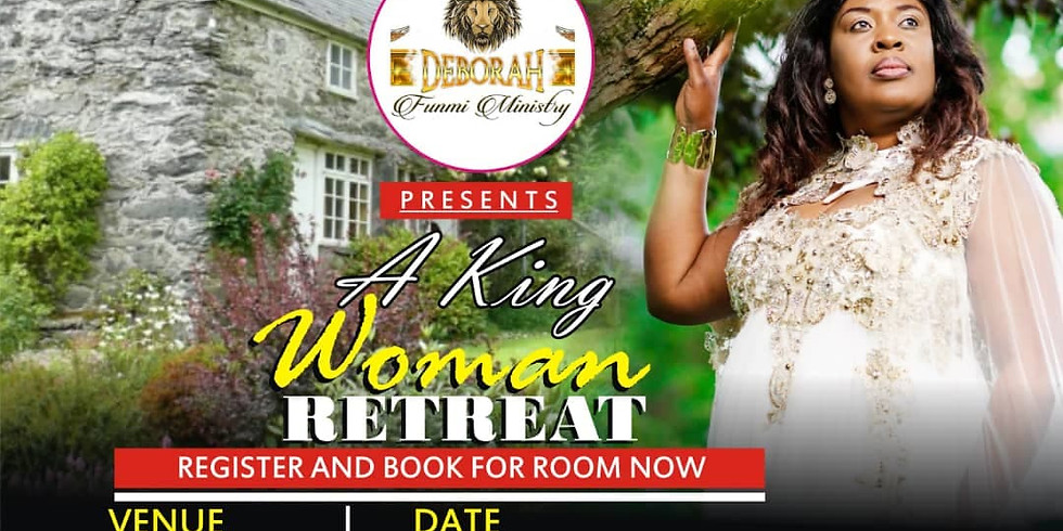 A KING WOMAN - RETREAT