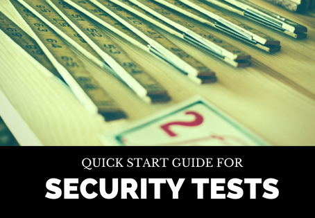 Quick Start Guide for Security Tests