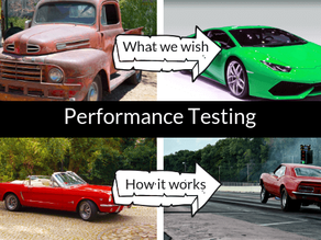 Dreams and reality in performance testing