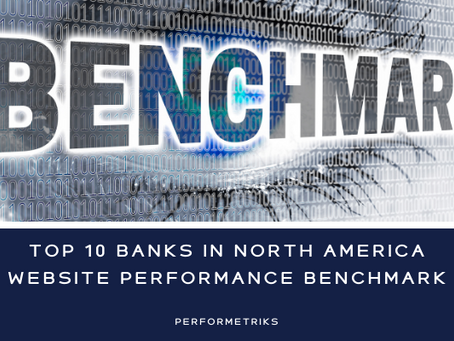 North Americas Top 10 Banking Website Performance Benchmark