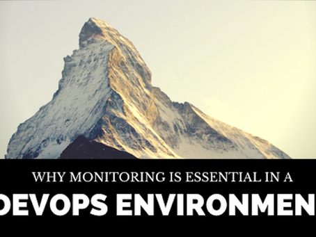 Why Monitoring is essential in DevOps