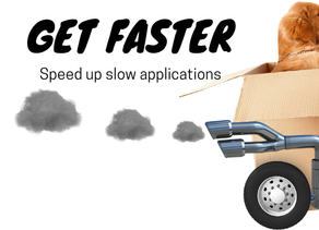 Speed up slow applications