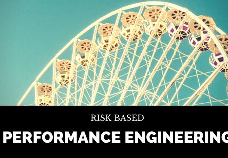 Risk based Performance Engineering