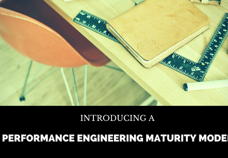 Part 1 – Introducing a Performance Engineering Maturity Model