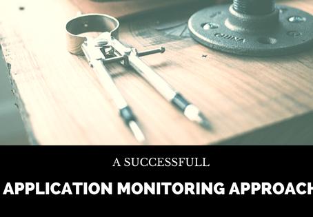 A Forward-Looking Application Monitoring Strategy
