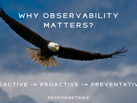 Why Observability Matters?
