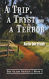 A Trip, A Tryst and a Terror