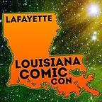 Louisiana Comic Con Lafayette