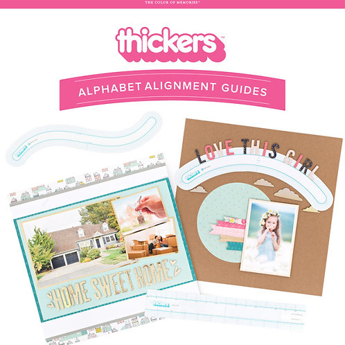 Thickers alighment guides