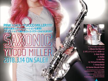 ユッコ・ミラー 2ndアルバムリリースツアー 〜SAXONIC〜ご予約受付中!