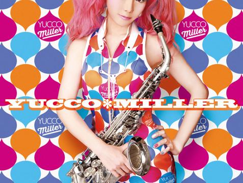 『YUCCO MILLER』 - ユッコ・ミラー