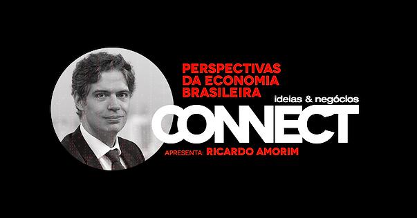 Connect 2020 - Perspectivas da Economia Brasileira - Com Ricardo Amorim