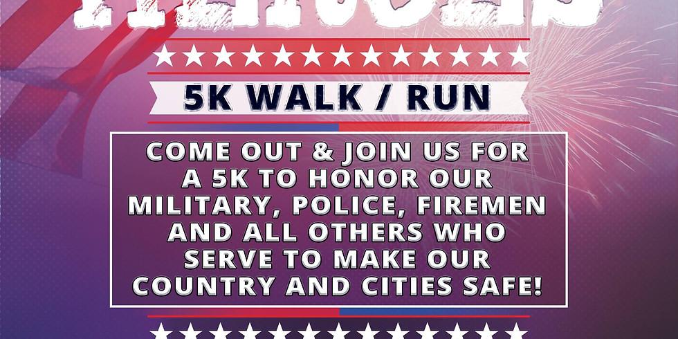 Honor Our Heroes 5k walk/run