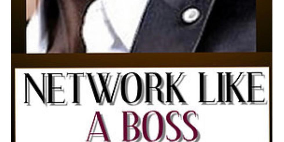 Network like a Boss