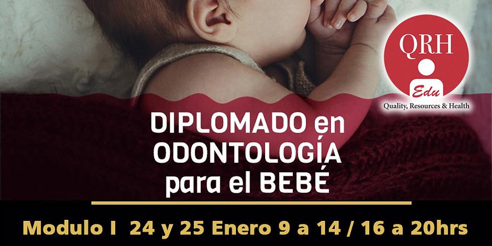 DIPLOMADO EN ADONTOLOGIA PARA EL BEBE (MODULO I)